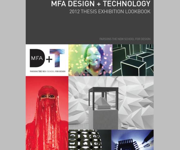 MFA D+T 2012 Thesis Show Lookbook